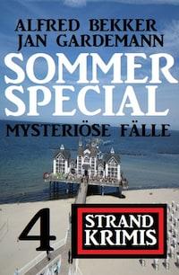 Sommer Special Mysteriöse Fälle: 4 Strand Krimis