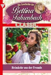 Bettina Fahrenbach Classic 36 – Liebesroman