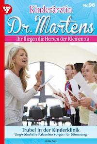 Kinderärztin Dr. Martens 98 – Arztroman