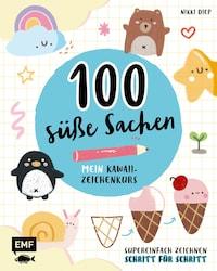 100 süße Sachen– Mein Kawaii-Zeichenkurs