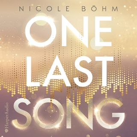 One Last Song (ungekürzt)
