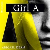 GIRL A (ungekürzt)