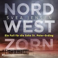 Nordwestzorn (ungekürzt)