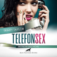 TelefonSex / Erotische Geschichte