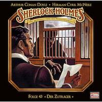 Sherlock Holmes - Die geheimen Fälle des Meisterdetektivs, Folge 43: Der Zuträger