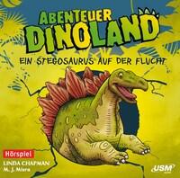 Abenteuer Dinoland - Ein Stegosaurus auf der Flucht