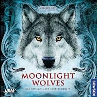 Moonlight Wolves - Geheimnis der Schattenwölfe
