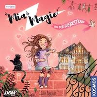 Mia Magie - und der Liebestrank