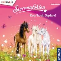 Sternenfohlen - Kopf hoch, Saphira!