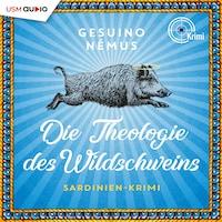 Die Theologie des Wildschweins - Sardinien Krimi