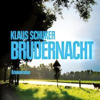 Brudernacht (Ungekürzt)