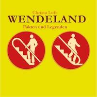Wendeland (Ungekürzt)