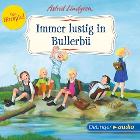 Immer lustig in Bullerbü - Das Hörspiel