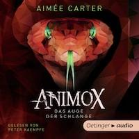 Animox 2. Das Auge der Schlange