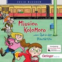 Mission Kolomoro! Oder: Opa in der Plastiktüte