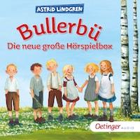 Bullerbü. Die neue große Hörspielbox