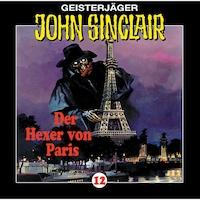 John Sinclair, Folge 12: Der Hexer von Paris (1/2)