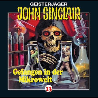 John Sinclair, Folge 13: Gefangen in der Mikrowelt (2/2)