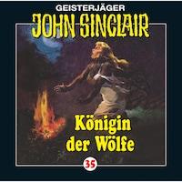 John Sinclair, Folge 35: Königin der Wölfe (2/2)