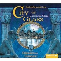 City of Glass  - City of Bones - Chroniken der Unterwelt 3