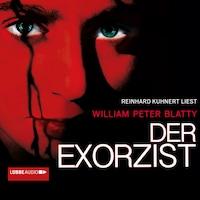 Der Exorzist (Ungekürzt)