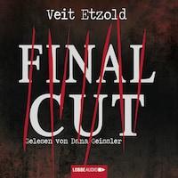 Final Cut (Ungekürzt)
