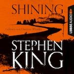 Shining (Ungekürzt)