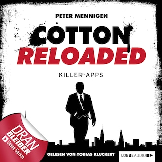 Jerry Cotton - Cotton Reloaded, Folge 8: Killer Apps