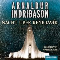 Nacht über Reykjavík - Island-Krimi