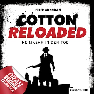 Jerry Cotton - Cotton Reloaded, Folge 29: Heimkehr in den Tod