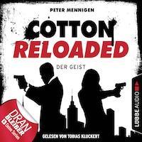 Cotton Reloaded, Folge 35: Der Geist