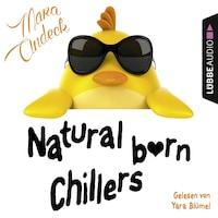 Natural Born Chillers (Ungekürzt)
