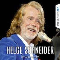 Helge Schneider - Die Audiostory