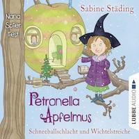 Petronella Apfelmus, Folge 3: Schneeballschlacht und Wichtelstreiche