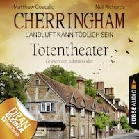 Cherringham - Landluft kann tödlich sein, Folge 9: Totentheater