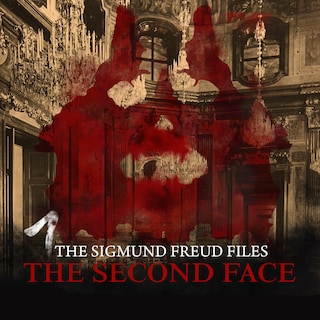 A Historical Psycho Thriller Series - The Sigmund Freud Files, Episode 1: The Second Face
