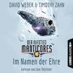 Im Namen der Ehre - Der Aufstieg Manticores - Manticore-Reihe 1