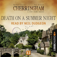 Death on a Summer Night - Cherringham - A Cosy Crime Series: Mystery Shorts 12 (Unabridged)