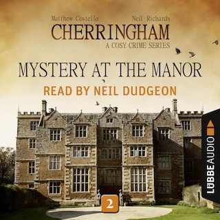 Mystery at the Manor - Cherringham - A Cosy Crime Series: Mystery Shorts 2 (Unabridged)
