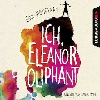 Ich, Eleanor Oliphant (Ungekürzt)