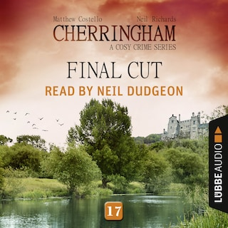 Final Cut - Cherringham - A Cosy Crime Series: Mystery Shorts 17 (Unabridged)