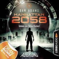 Manhattan 2058, Folge 1: Am Abgrund (Ungekürzt)