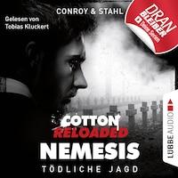 Jerry Cotton, Cotton Reloaded: Nemesis, Folge 6: Tödliche Jagd (Ungekürzt)