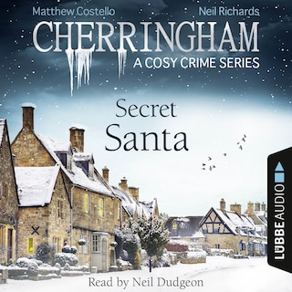 Secret Santa - Cherringham - A Cosy Crime Series: Mystery Shorts 25 (Unabridged)