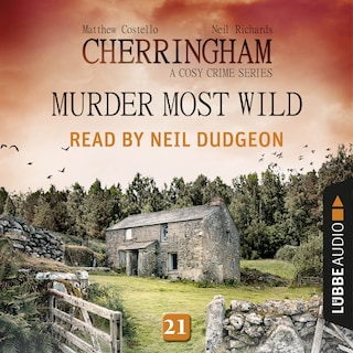 Murder Most Wild - Cherringham - A Cosy Crime Series: Mystery Shorts 21 (Unabridged)