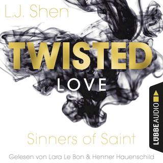 Twisted Love - Sinners of Saint 2 (Ungekürzt)