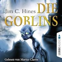 Die Goblins, Teil 1