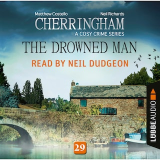 The Drowned Man - Cherringham - A Cosy Crime Series: Mystery Shorts 29 (Unabridged)