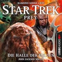 Die Halle der Helden - Star Trek Prey, Teil 3