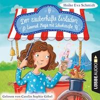 Einmal Magie mit Schokosoße - Der zauberhafte Eisladen, Band 2 (Gekürzt)